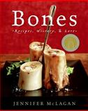 Bones, Jennifer McLagan, 0060585374
