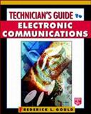 Technician's Guide to Electronic Communications, Gould, Frederick L., 0070245371
