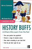 Careers for History Buffs and Others Who Learn from the Past, 3rd Ed, Camenson, Blythe, 0071545379