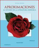 Aproximaciones : Al Estudio de la Literatura Hispánica, Virgillo, Carmelo and Friedman, Edward, 0073385379