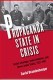 Propaganda State in Crisis 9780300155372