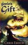 The Genie's Gift, Chris Eboch, 0615905374