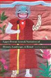 Upper Perené Arawak Narratives of History, Landscape, and Ritual, Mihas, Elena, 0803245378