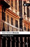 Bram Stoker's Dracula : A Reader's Guide, Hughes, William and Hughes, 0826495370