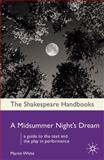 A Midsummer Night's Dream, Martin White, 1403945373