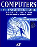 Computers in Your Future, Meyer, Marlyn, 1575765373