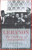 Lebanon : The Challenge of Independence, Zisser, Eyal and Eyal, Zisser, 1860645372