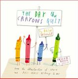 The Day the Crayons Quit, Drew Daywalt, 0399255370