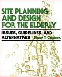 Site Planning and Design for the Elderly 9780471285373
