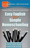 Easy English for Simple Homeschooling, Lee Binz, 1499385374