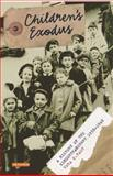 Children's Exodus : A History of the Kindertransport, Fast, Vera K., 1848855370