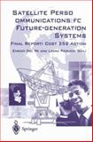 Satellite Personal Communications for Future-Generation Systems : Final Report - COST 252 Action, , 1852335378