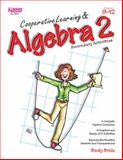 Cooperative Learning and Algebra 2, Bride, Becky, 1933445378