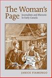 The Woman's Page : Journalism and Rhetoric in Early Canada, Fiamengo, Janice, 0802095372