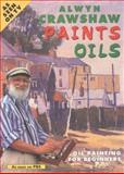 Crawshaw Paints Oils, Alwyn Crawshaw, 089134537X
