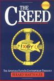 The Creed : The Apostolic Faith in Contemporary Theology, Marthaler, Berard L., 0896225372