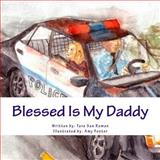 Blessed Is My Daddy, Tara San Roman, 1499135378
