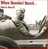 When Nuvolari Raced, Moretti, Valerio, 1874105375