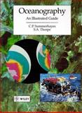 Oceanography : An Illustrated Text, Summerhayes, C. P. and Thorpe, S. A., 0470345373