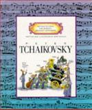 Peter Tchaikovsky, Mike Venezia, 0516045377