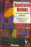 Quantitative Methods : An Active Learning Approach, Hackett, Graham and Caunt, David, 0631195378
