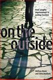 On the Outside : From Lengthy Imprisonment to Lasting Freedom, Munn, Melissa and Bruckert, Chris, 0774825375