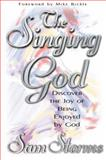 The Singing God, Sam Storms, 0884195376