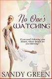 No One's Watching, Sandy Green, 1495925374