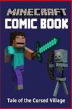 Minecraft Comic Book: Tale of the Cursed Village, Minecraft Comic Books, 1500315370