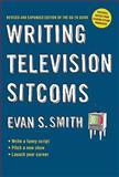 Writing Television Sitcoms, Evan S. Smith, 0399535373