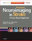 Practical Neuroimaging in Stroke : A Case-Based Approach, Rabinstein, Alejandro and Resnick, Steven J., 0750675373
