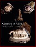 Ceramics in America 2006 9780972435376