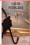 False Pedigree, Keith Sutherland, 147528537X