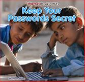 Keep Your Passwords Secret, Shannon Miller, 1477715371