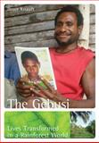 The Gebusi : Lives Transformed in a Rainforest World, Knauft, Bruce M., 007340537X
