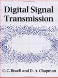 Digital Signal Transmission, Bissell, Chris and Chapman, David, 0521415373