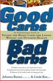 Good Carbs, Bad Carbs, Johanna C. Burani and Linda Rao, 1569245371