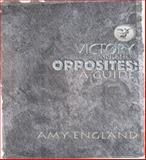 Victory and Her Opposites, Amy England, 1932195378