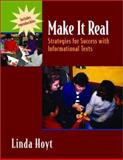 Make It Real : Strategies for Success with Informational Texts, Hoyt, Linda, 0325005370