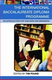 The International Baccalaureate Diploma Programme : An Introduction for Teachers and Managers, , 041533537X
