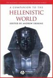 A Companion to the Hellenistic World, , 0631225374