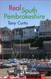 Real South Pembrokeshire, Tony Curtis, 1854115375