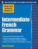 Intermediate French Grammar, Kurbegov, Eliane, 0071775382