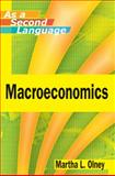 Macroeconomics As a Second Language, Olney, Martha L., 0470505389