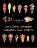 Conus of the Southeastern United States and Caribbean, Kohn, Alan J., 069113538X