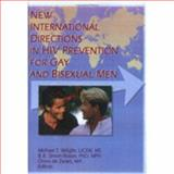 New International Directions in HIV Prevention for Gay and Bisexual Men, , 0789005387
