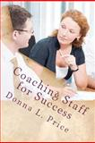Coaching Staff for Success, Donna Price, 1467915386