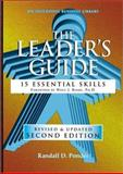 The Leader's Guide : 15 Essential Skills, Ponder, Randall D., 1555715389