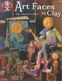 Art Faces in Clay, Maureen Carlson, 1574215388