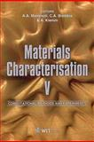 Materials Characterisation V : Computational Methods and Experiments, A. Mammoli, C. A. Brebbia, A. Klemm, 1845645383